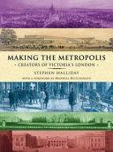 Making the Metropolis