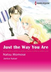 Just the Way You Are: Harlequin Comics