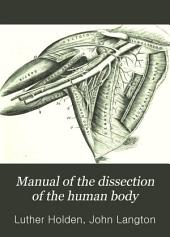 Manual of the dissection of the human body