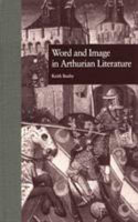 Word and Image in Arthurian Literature PDF