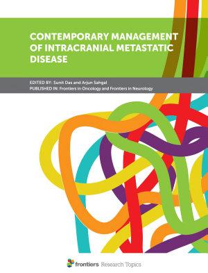 Contemporary Management of Intracranial Metastatic Disease
