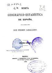 Reseña geográfico-estadística de España