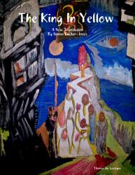The King In Yellow A New Translation Book PDF
