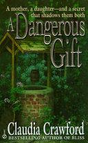 A Dangerous Gift Book PDF
