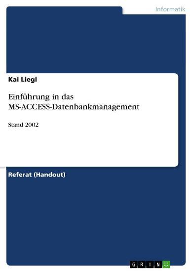 Einf  hrung in das MS ACCESS Datenbankmanagement PDF