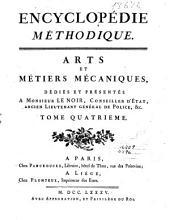 Encyclopédie méthodique: Arts et métiers mécaniques ...