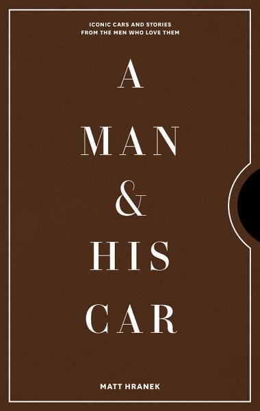 Download A Man   His Car Book