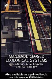 Man-Made Closed Ecological Systems