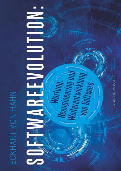 Softwareevolution   Wartung  Reengineering und Weiterentwicklung von Software PDF