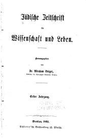 Jüdische Zeitschrift für Wissenschaft und Leben: Band 1