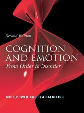 Cognition and Emotion: From Order to Disorder, Edition 2