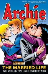 Archie  The Married Life Book 2 PDF