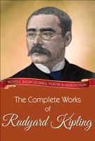 The Complete Works of Rudyard Kipling PDF