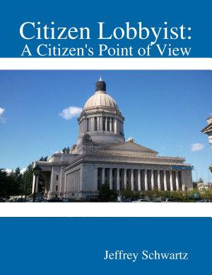 Citizen Lobbyist  A Citizen s Point of View