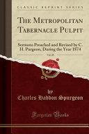 The Metropolitan Tabernacle Pulpit  Vol  20 PDF