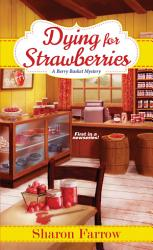 Dying For Strawberries Book PDF