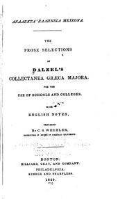 The prose selections of Dalzel's collectanea græca majora: for the use of schools and colleges