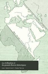 La civilisation et les grands fleuves historiques