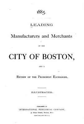 Leading Manufactures and Merchants of the City of Boston PDF