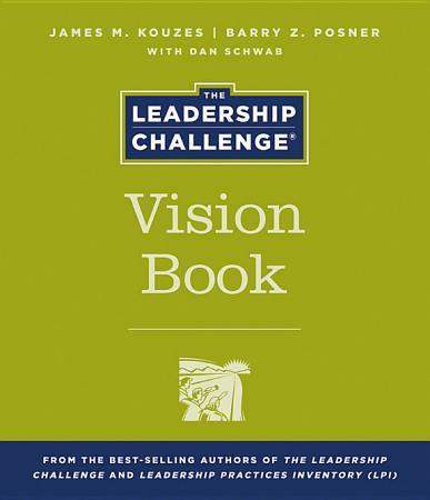 The Leadership Challenge Vision Book PDF