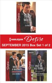 Harlequin Desire September 2015 - Box Set 1 of 2: Claimed\Maid for a Magnate\Only on His Terms