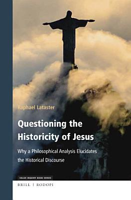 Questioning the Historicity of Jesus