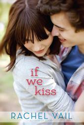 If We Kiss: Volume 1