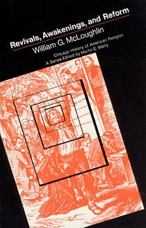 Revivals  Awakening and Reform PDF
