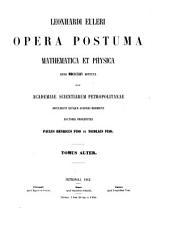 Opera postuma mathematica et physica anno MDCCCXLIV detecta quae academiae scientiarum petropolitanae obtulerunt ejusque auspiciis ediderunt: Volume 2
