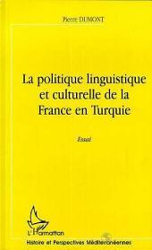 LA POLITIQUE LINGUISTIQUE ET CULTURELLE DE LA FRANCE EN TURQUIE