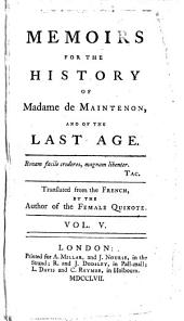 Memoire for the History of Madame de Maintenon and of the Last Age ...