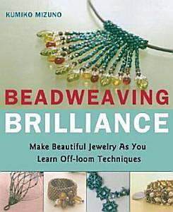 Beadweaving Brilliance Book