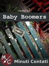 La Sfida a Baby Boomers