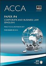 ACCA Paper F4 - Corp and Business Law (Eng) Practice and revision kit