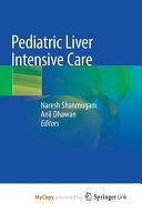 Pediatric Liver Intensive Care