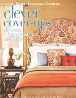 Better Homes and Gardens Clever Cover Ups PDF