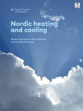Nordic heating and cooling: Nordic approach to EU's Heating and Cooling Strategy