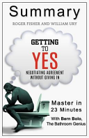 A 23-Minute Summary of Getting to Yes