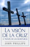 Vision de La Cruz a Traves de Escrituras PDF