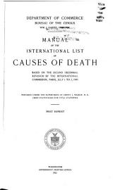 Manual of the International List of Causes of Death: Based on the Second Decennial Revision by the Internaional Commission, Paris, July 1 to 3, 1909