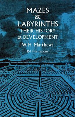 Mazes and Labyrinths PDF