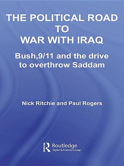 The Political Road to War with Iraq PDF