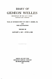 Diary of Gideon Welles, Secretary of the Navy Under Lincoln and Johnson: Volume 3