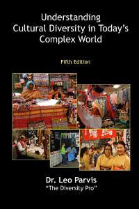 Understanding Cultural Diversity in Today s Complex World
