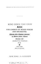 King Gorm the Grim: Ballad for Chorus of Mixed Voices and Orchestra