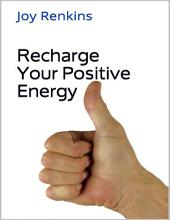 Recharge Your Positive Energy