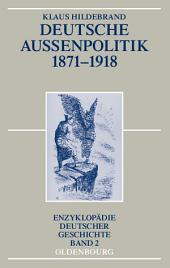 Deutsche Außenpolitik 1871-1918: Ausgabe 3