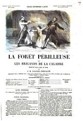 La forêt périlleuse, ou Les brigands de la Calabre drame en trois actes, en prose par J. M. Loaisel-Tréogate