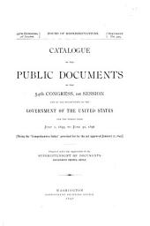 Catalog of the Public Documents of the Congress and of All Departments of the Government of the United States: The Comprehensive Index Provided for by the Act of Jan. 12, 1895, Volume 54