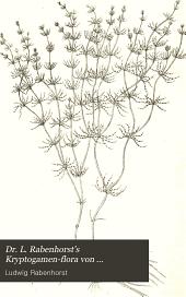 Dr. L. Rabenhorst's Kryptogamen-Flora von Deutschland, Oesterreich und der Schweiz: Die Characeen. 1900